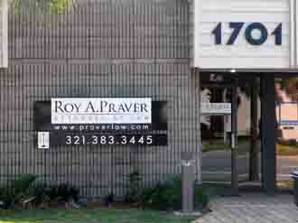 Law Offices of Roy A. Praver, 1701 S. Washington Ave, Titusville Florida 32780, 321-383-3445